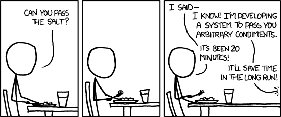 XKCD: Over-engineering The general problem